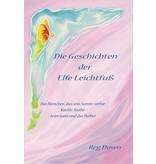 Lightly Press Die Geschinchten der Elfe Leichfuss (German edition of Tales of Tiptoes Lightly)