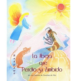 Lightly Press La Abeja que Perdió su Zumbido (Spanish edition of The Bee Who Lost his Buzz)