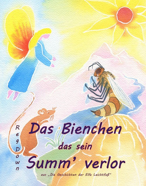 Lightly Press Das Bienchen das sein Summ' verlor (German edition of The Bee Who Lost his Buzz)