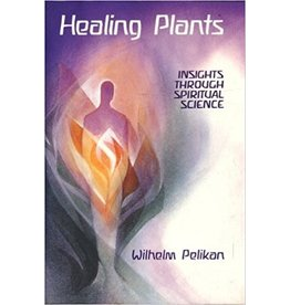 Mercury Press Healing Plants: Insights through Spiritual Science