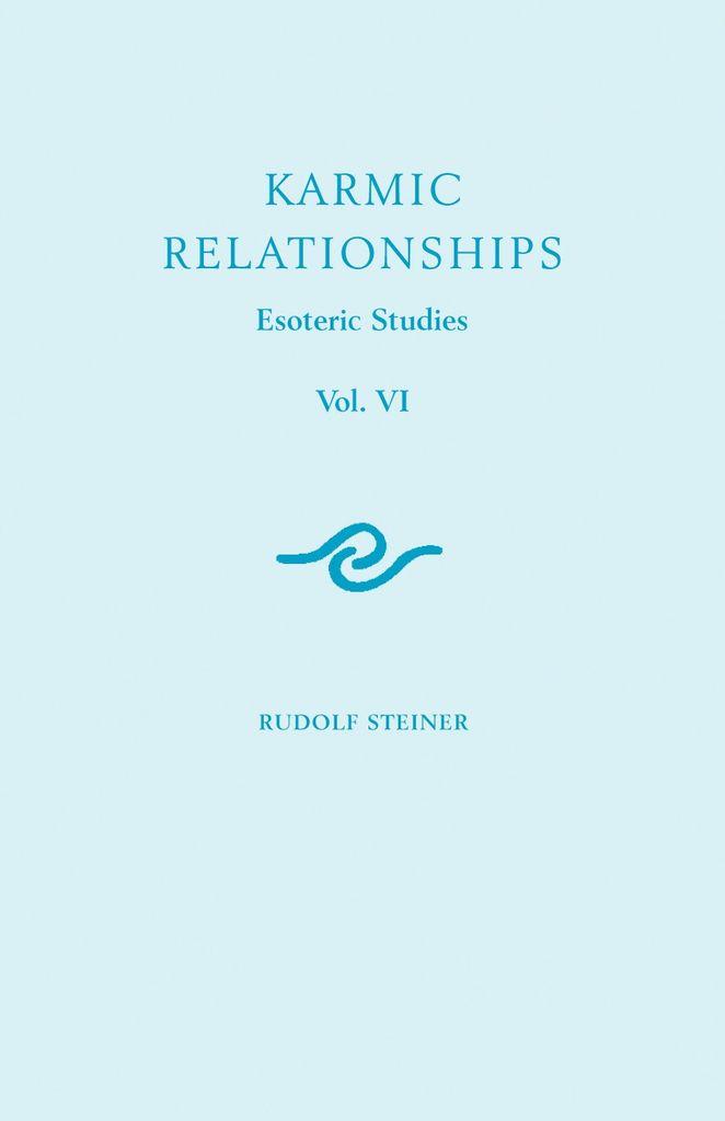 Rudolf Steiner Press Karmic Relationships 6: Esoteric Studies (CW 235 236 240)