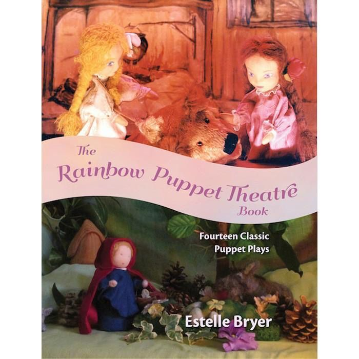 WECAN Press The Rainbow Puppet Theatre Book: Fourteen Classic Puppet Plays