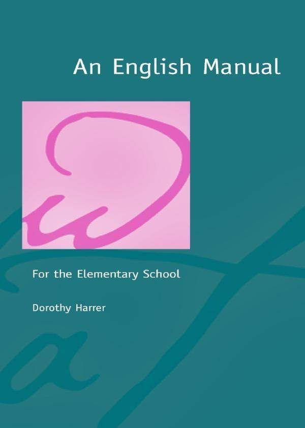 Waldorf Publications An English Manual: For the Elementary School
