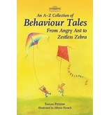 Hawthorn Press An A-Z Collection of Behaviour Tales - From Angry Ant to Zestless Zebra