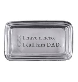 Mariposa Statement Tray I have hero I call Him Dad 3916HR
