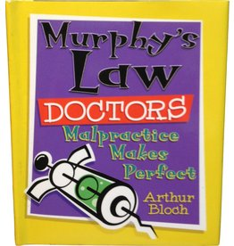 Murphys Law Doctors Malpractice Makes Perfect Book