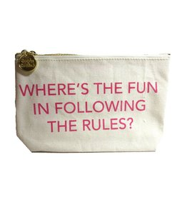 Twos Company Canvas Bag w Quote-Wheres the Fun in Following the Rules