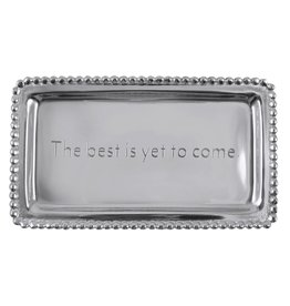 Mariposa Sentiment Tray 3905BY The best is yet to come