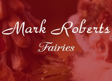 Mark Roberts Fairies