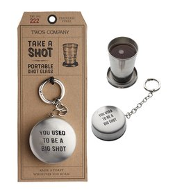 Twos Company Collapsible Shot Glass Key Chain w Used To Be A Big Shot