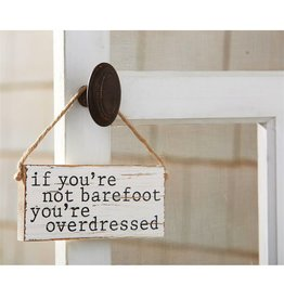 Mud Pie Beach Sign Door Hanger If Youre Not Barefoot Youre Overdressed