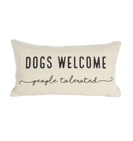 Mud Pie Canvas Pillow 7x13 Dogs Welcome People Tolerated