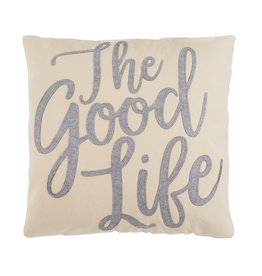 Mud Pie Canvas and Felt Pillow 18x18 The Good Life