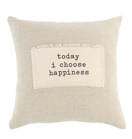 Mud Pie Positive Sentiment Pocket Pillow 9x9 w Today I Choose Happiness