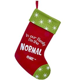 Kurt Adler Christmas Stocking In Our Family I'm the Normal One - F