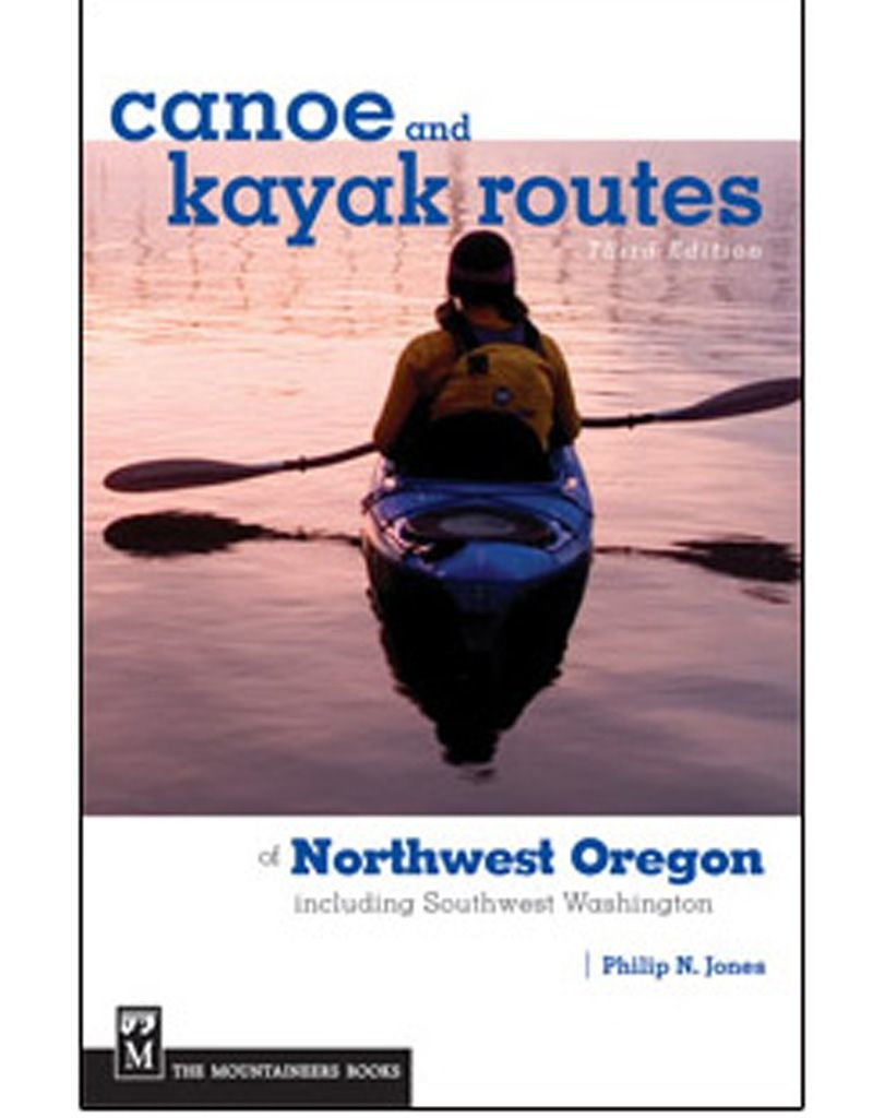 Canoe and Kayak Routes of NW Oregon