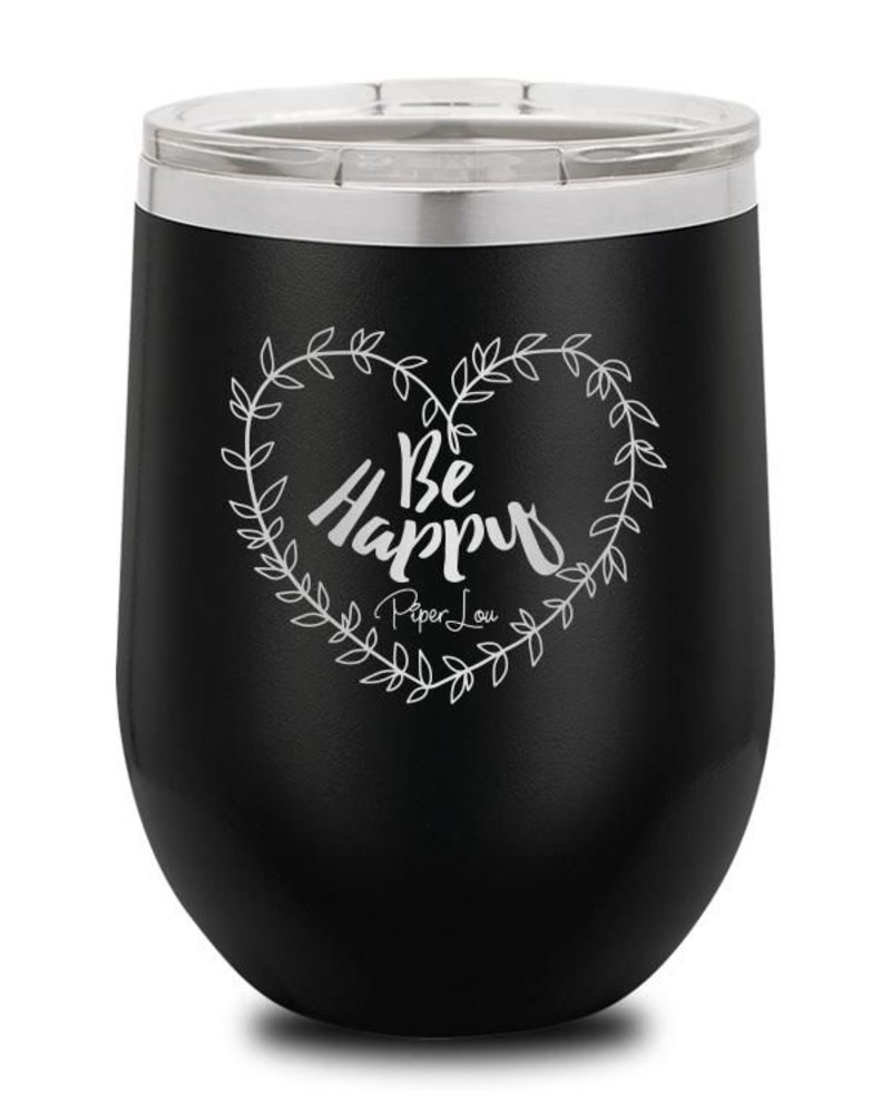 Piper Lou Be Happy Wine Cup