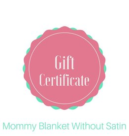 Lincoln&Lexi Mommy Blanket wtihout Satin Gift Certificate