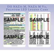 QUICK REFERENCE CARD  2 SIDED PLASTIC  TO SUIT DJI NAZA's QUICK REFERENCE CARD  2 SIDED CLIPS ONTO A LANYARD TO QUICKLY REFERENCE THE STATUS & SETUP LIGHT FLASHES  ON THE DJI NAZA-M NAZA-M LITE  NAZA V2 & PHANTOM SERIES MULTIROTORS