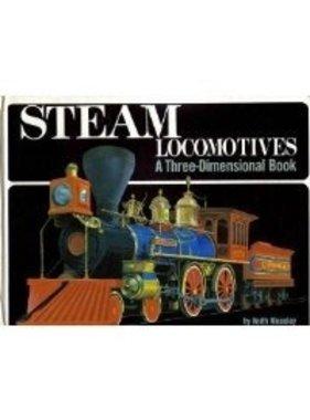 ATLAS Steam Locomotives: A Three-Dimensional Book