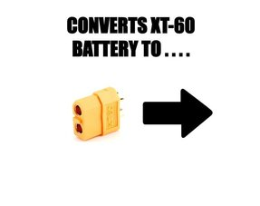 CONVERTS XT60 TO ...