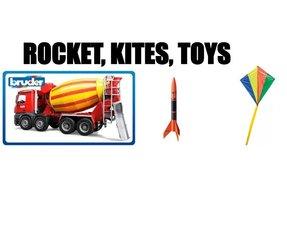 ROCKETS, KITES, TOYS