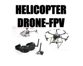 HELICOPTERS-DRONES-FPV
