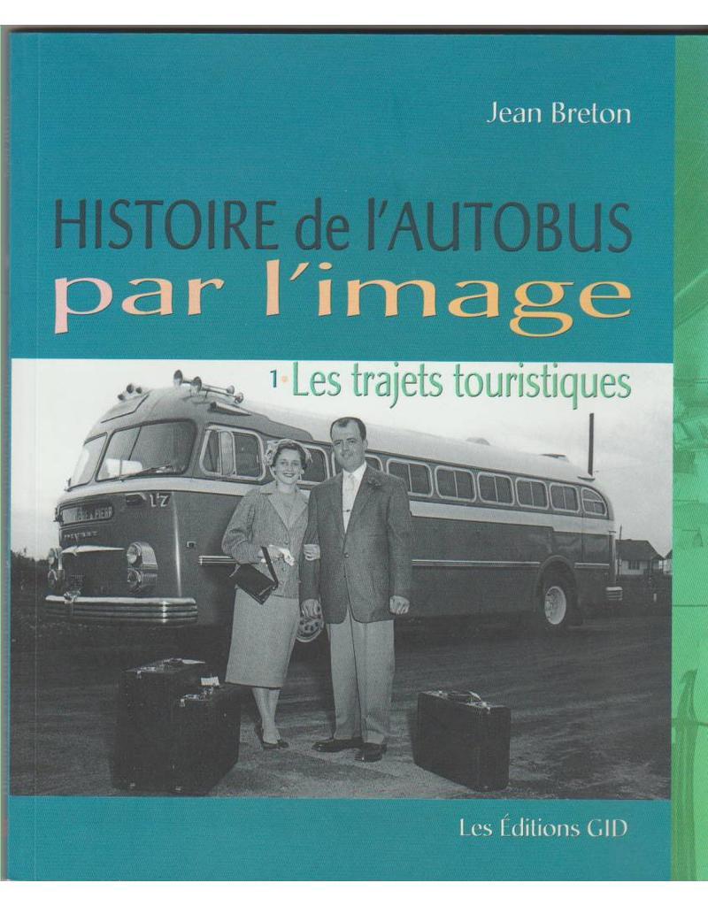 LIVRE - HISTOIRE de l'AUTOBUS par l'image