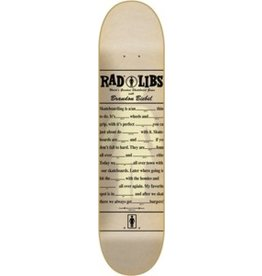 Skate GIRL BIEBEL RAD LIBS DECK -7.87