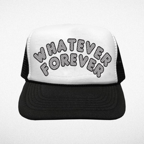 WHATEVER FOREVER TRUCKER HAT