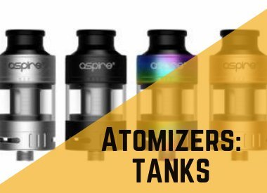 Atomizers: Tanks