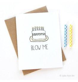 Julie Ann Art Blow Me Card