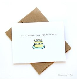 Julie Ann Art Happy You Were Born Card