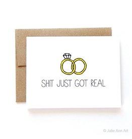 Julie Ann Art Shit Got Real Engagement Card