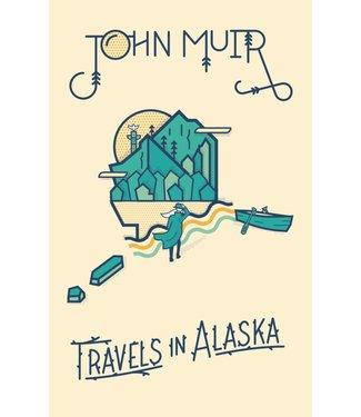 Gibbs Smith Travels In Alaska