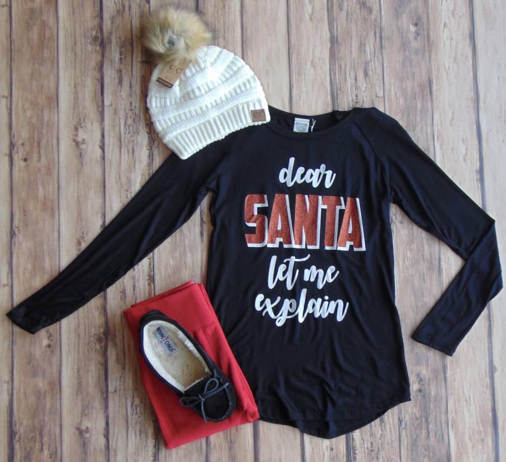 """""""Dear Santa..."""" Long Sleeve Tee"""