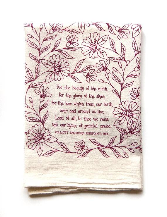 LTS Tea Towel- For the Beauty of the Earth