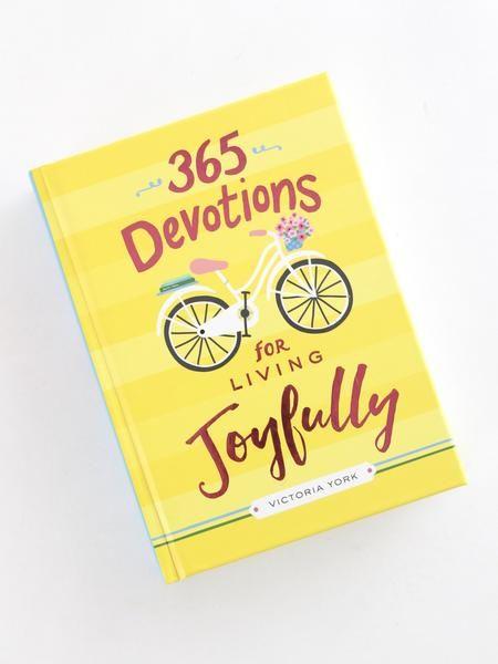 365 Devotions for Living Life Joyfully