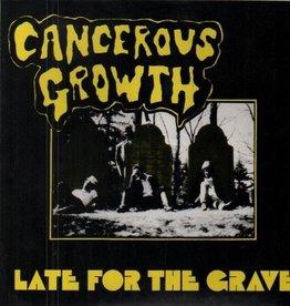 Cancerous Growth - Late For The Grave [LP] (Translucent Gold Vinyl, limited to 1000, indie-retail exclusive)