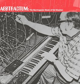 Val Stephen - Abstractum: The Electrogenic Music Of Val Stephen [LP] (limited to 500, indie-retail exclusive)