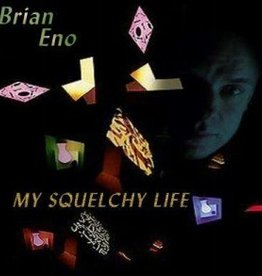 Brian Eno - My Squelchy Life [2LP] (first time on vinyl, gatefold, limited to 4000, indie-retail exclusive)