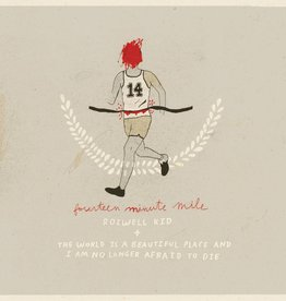 Rozwell Kid / The World Is a Beautiful Place and I Am No Longer Afraid to Die - Fourteen Minute Mile