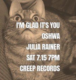 I'm Glad It's You / Oshwa / Julia Rainer Ticket