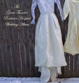 Radiator Hospital / Great Thunder - The Wedding Album