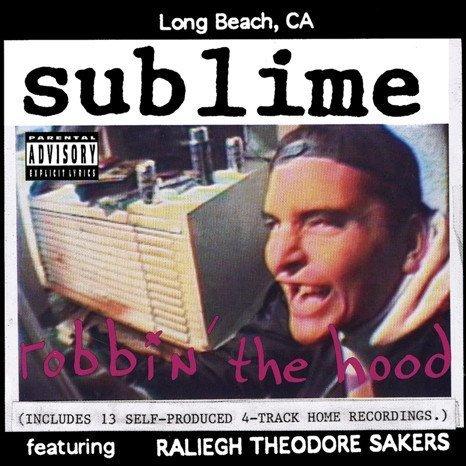 Sublime - Robbin' The Hood (Lenticular 3D Cover, 180 Gram)