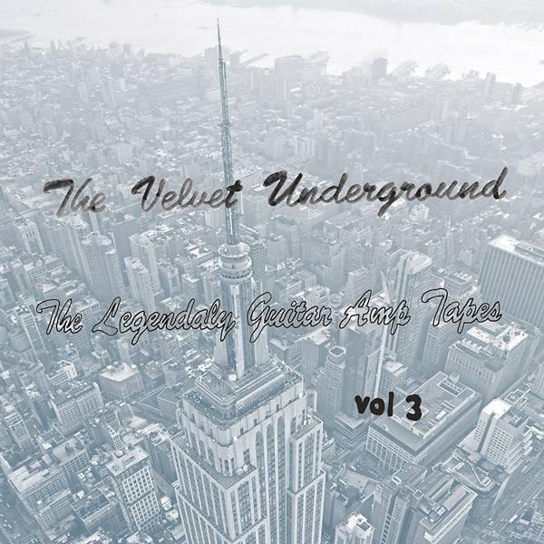Velvet Underground - Legendary Guitar Amp