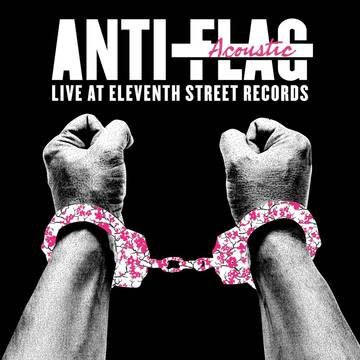 Anti-Flag - Live Acoustic At 11th Street Records [LP] (Clear Vinyl, download, indie-retail exclusive)