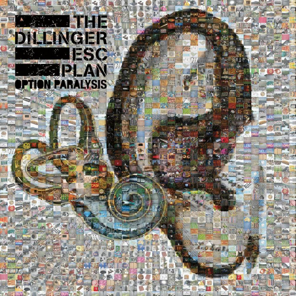 The Dillinger Escape Plan - Option Paralysis