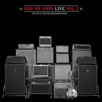 Tom Petty & the Heartbreakers - Kiss my Amps Vol.2 [LP] Ltd RSD Exclusive