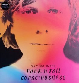 Thurston Moore - Rock N' Roll Consciousness (Dlx 2LP with etched side D out of 1000)